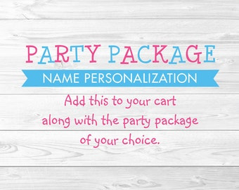 Party Package Name Personalization