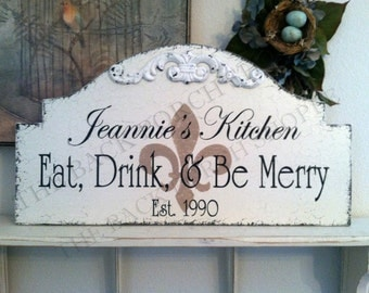 EAT DRINK be MERRY - Custom Kitchen Signs -  Shabby Cottage Signs - Wedding Signs -  25 x 13