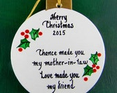 0047 Mother-in-law ball. Message shown is a suggestion. Ornaments can be written with a message/name of your choice. All ornaments are dated
