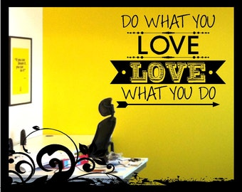 Do what you Love, Love what you do - Vinyl Decal