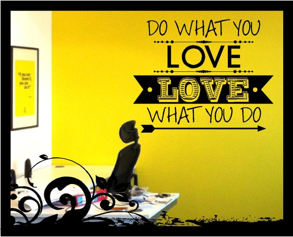 Do What You Love and Love What You Do Decal by BubbaAndDoodle