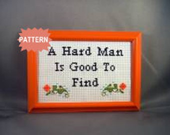 PDF/JPEG A Hard Man Is Good To Find (Pattern)