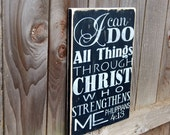 Distressed Wood Philippians 4:13 Sign