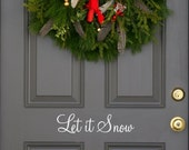 Let it Snow Holiday front  door decal (US priortiy  shipping)