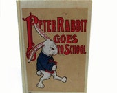 Peter Rabbit Goes To School - 1917 - Louise Field - Saalfied Publishing hardcover