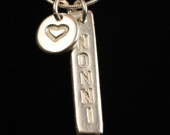 Nonni Necklace with heart charm - Personalized Name - Mothers Day - Fine Silver - Handmade Artisan Jewelry - ME Designs