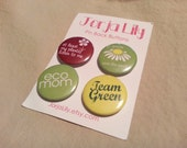"Set of four 1"" pinback buttons, Eco Team"