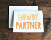Howdy Partner - Typography Hello Greeting Card