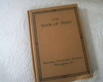 "Vintage Book Reference Rare ""The Book of Birds"" 1921 Hardcover National Geographic Society"