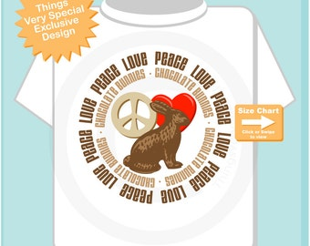 Easter Shirt or Onesie Bodysuit, Peace Love Chocolate Bunnies, Cute Kids Easter shirt or Onesie Bodysuit (02112015c)
