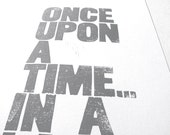LINOCUT PRINT - Once upon a time in a land far away letterpress poster 10x24 grey Nursery print