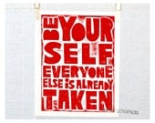 Be Yourself - Everyone else is already taken, Wall Art, Posters and Prints, Teenage room decor, Girls room wall art, Back to school