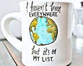 Funny Mug coffee tea cup diner mug black white earth globe travel literature quote literature sontag kitchen