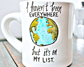 Funny Mug, coffee cup, tea cup, handpainted mug, inspirational mug, goals, quote mug, literary gift, travel gifts for women, susan sontag