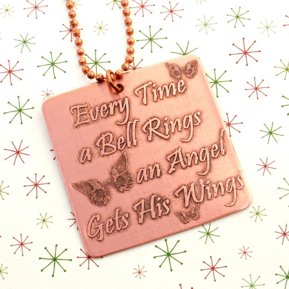 Items Similar To Christmas Ornament Etched Copper Every Time A Bell Rings An Angel Gets His