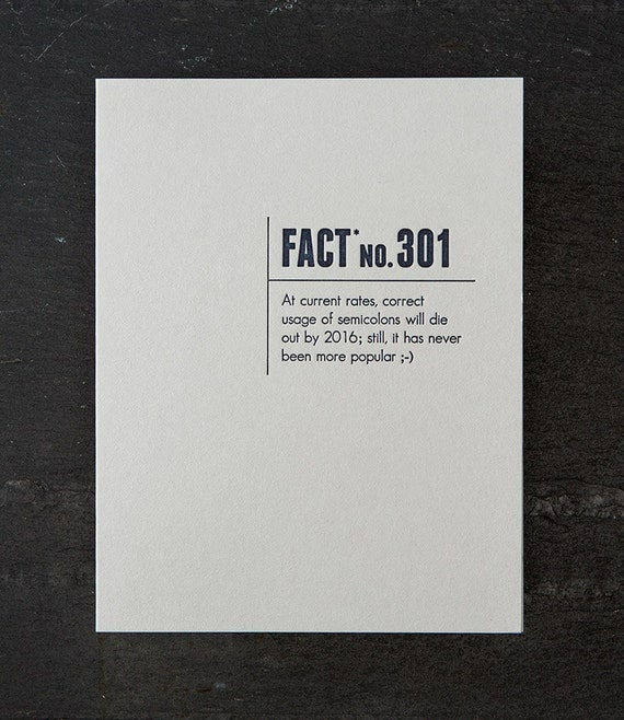 semicolons. made up stats . letterpress card. #325