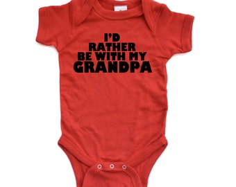 "Baby ""I'd Rather Be With My Grandpa"" Cute Short Sleeve Bodysuit"