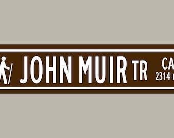 Custom Jouhn Muir Trail Road Sign