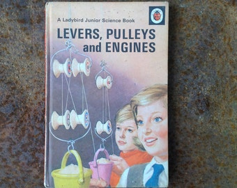 Vintage Ladybird Junior Science Book on Levers, Pulleys and Engines