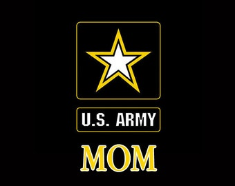 US Army Mom Design Customize to All Sizes and Colors - TShirt , Vneck, Tank Top