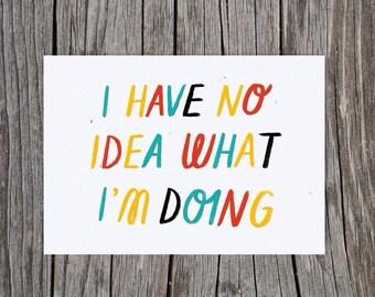 No Idea Postcard Print