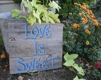 Ready to Ship Love is Sweet Candy Bar Wood Wedding Sign Rustic Western Country Blue Lettering