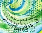 Imagine 8x10 Art Print