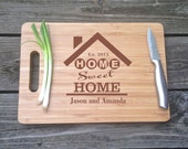 Home Sweet Home Cutting Board  -  House Warming Gift Large Engraved Chopping Block BAMBOO Cutting Board 13 X 9.75 X .5 House Warming Gift