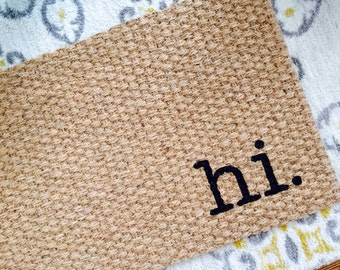 Hi welcome mat! Quirky and adorable doormats for fun people!
