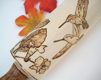 Rolling Pin with Pyrography Art -Humming Birds and Flowers in your dough -Personalizable wooden gift
