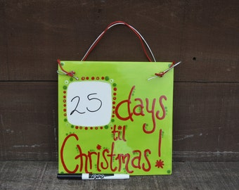 Neon Green Dry Erase Christmas Calendar Countdown - Ceramic Hanging Tile - Includes Ribbon for Hanging and Dry Erase Marker