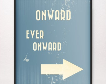 16x20 • Onward Ever Onward • Art Print • Various Colors Available • LDS Mormon Called to Serve