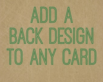 Add a BACK design to ANY card