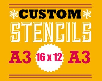 custom stencil from your artwork 12 inches by 16