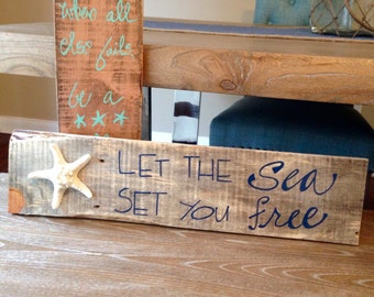 Let the sea set you free pallet sign