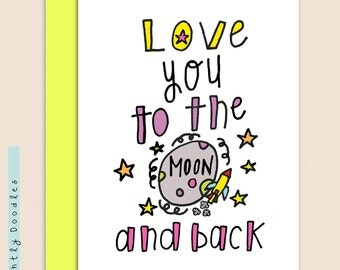 Sweet Valentines Day card, Silly, Romantic, 5 1/2 x 4 1/2  moon and back notecard.