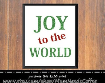 Christmas wall decor, Joy to the World decor, Joy to the World print, 8x10, Christmas print, Joy to the World wall decor, Joy to the World