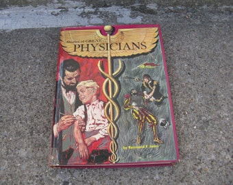 stories of great physicians raymond f jones whitman 1963 hardcover great read