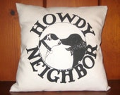 Howdy Neighbor Friendly Dogs Greeting Pillow Cover in 4 color choices