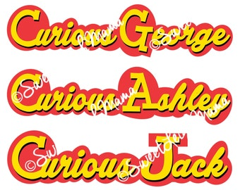 Child's Name in Curious George-Inspired Font - Use for Birthday Party or Anytime for Little Curious George Fans - CUSTOM Printable