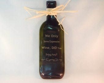 Fused Wine Bottle Cheese Tray, We only serve expensive wine