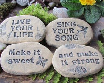Inspirational positive message. Garden or home decor. Peaceful uplifting words. Love life, live in love. Sing your song!