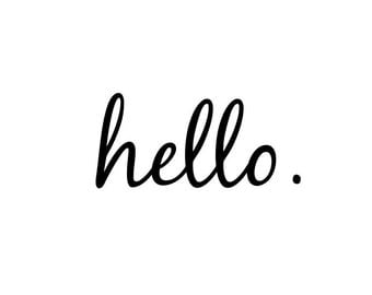 "Vinyl ""hello"" Decal for Wall, Door, Window, etc, 8 inches"