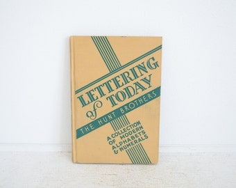 Antique Lettering of Today Book - The Hunt Brothers - Alphabet and Numerals