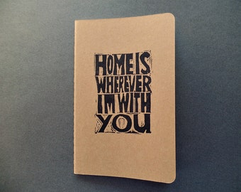 Moleskine notebook, Home is wherever I'm with you journal, Song lyrics, Romantic gift for him, for her, Love gift, Wedding vow book