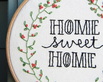 Home Sweet Home Embroidery Hoop