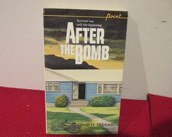 Vintage Paperback Book After The Bomb by Gloria D. Miklowitz Cold War Chapter Book Fiction