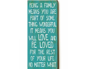 Being a Family planked wooden art sign wall decor teal typography family love no matter what