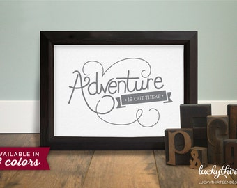 Adventure Is Out There - 5x7 Word Art/Card in Light Gray (Hand Screenprinted)