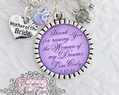 Mother of the BRIDE Necklace, Personalized Inspirational Quote, Thank you for raising the WOMAN of my dreams Wedding Gift WeddingJewelry